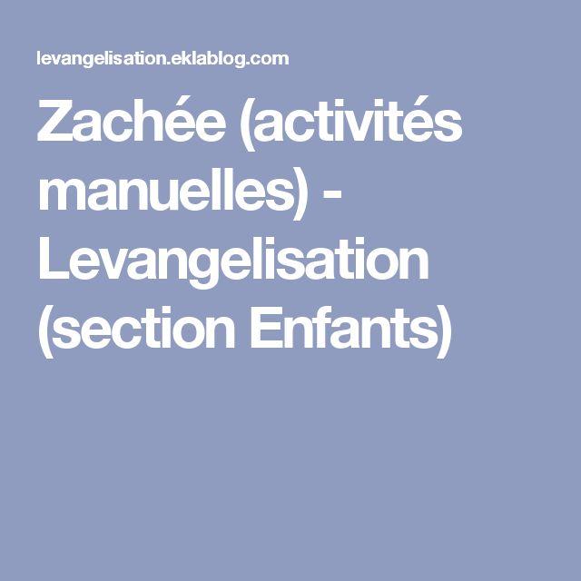 Zachée (activités manuelles) - Levangelisation                  (section Enfants)