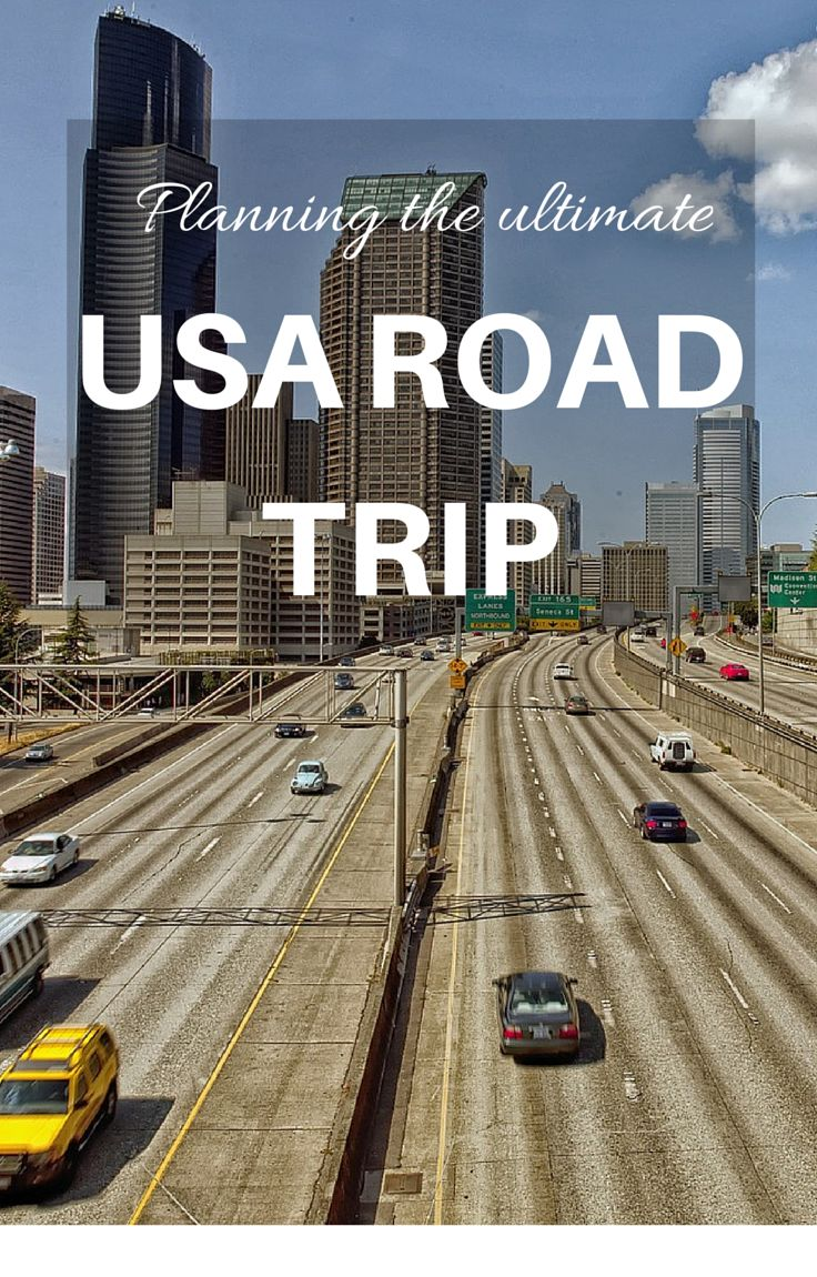 How to plan a USA Road Trip!