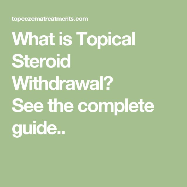 What is Topical Steroid Withdrawal? Seethe complete guide..