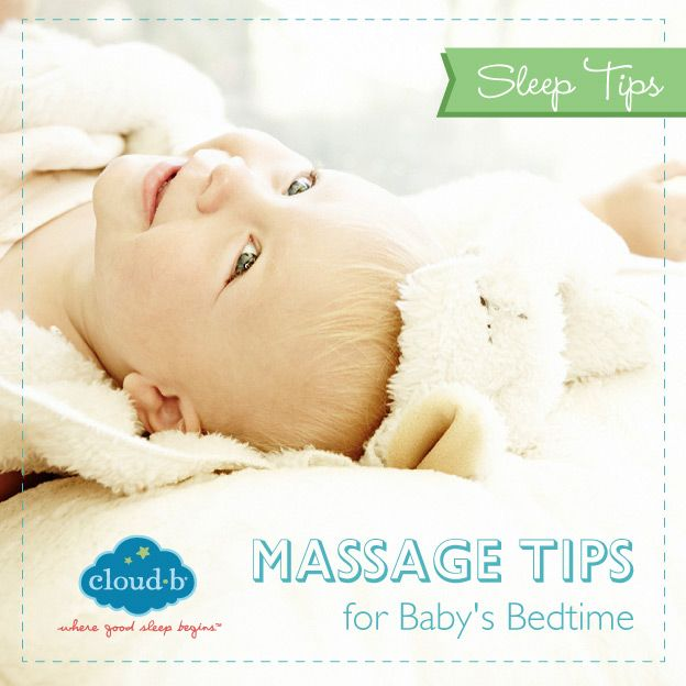 Massage Tips for Baby's Bedtime - Cloud b