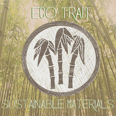 """The Sustainable Materials Eco-Trait applies to products that are made from low-impact sustainable raw materials, such as bamboo, hemp and wood harvested from managed forests among other materials. """"Sustainable"""" may also refer to different harvesting methodologies used to procure certain materials or energy such as lumber, rubber or electricity."""