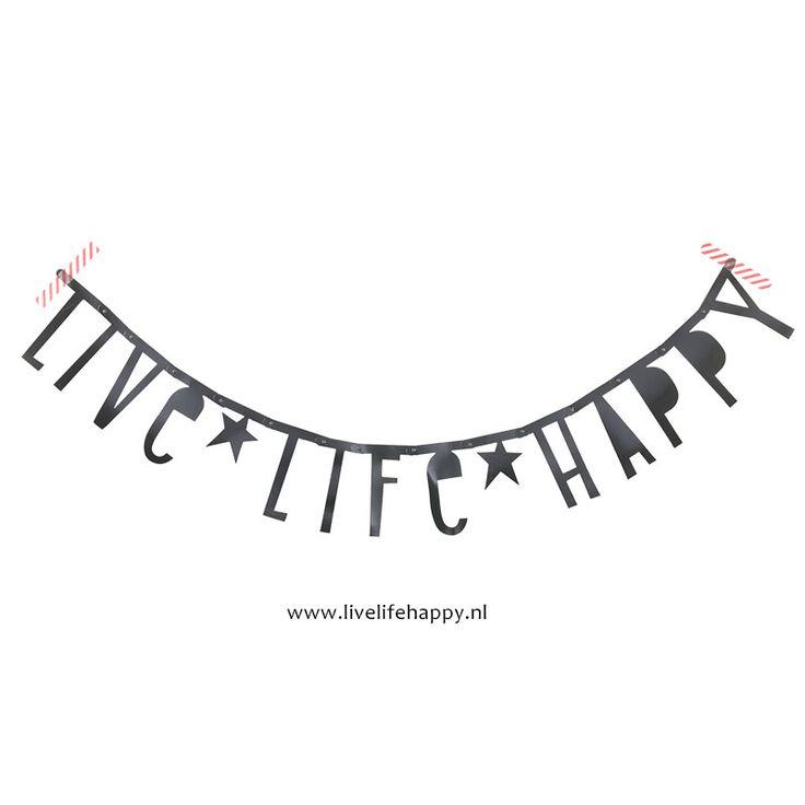 Met de letter banner maak je bijvoorbeeld de tekst Live Life Happy!