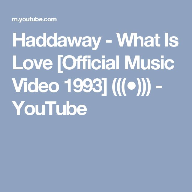 Haddaway - What Is Love [Official Music Video 1993]   (((●))) - YouTube