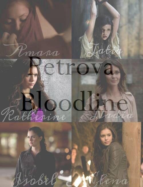 Petrova bloodline. Elena gilbert katherine pierce vampire diaries isobel flaming tatia Amara