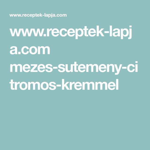 www.receptek-lapja.com mezes-sutemeny-citromos-kremmel