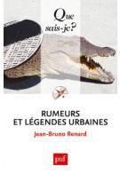 Rumeurs et légendes urabines - Jean-Bruno Renard