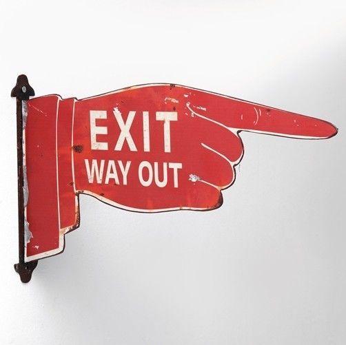 Wanddeko Schild Exit Way Out Amerika Ausgang urban USA New York Vintage shabby