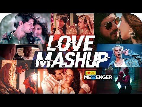 LOVE MASHUP 2018 - Hindi Romantic Songs | Best Of Bollywood
