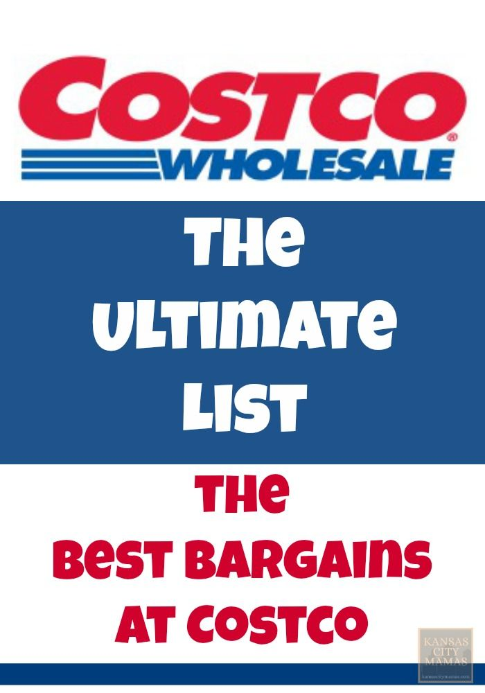 The Ultimate List of the Best Bargains at Costco | KansasCityMamas.com
