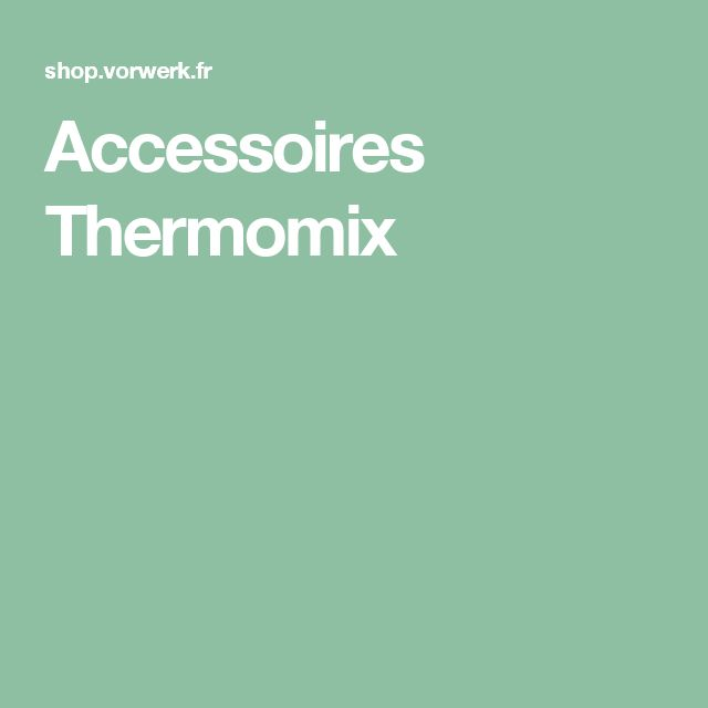 Accessoires Thermomix