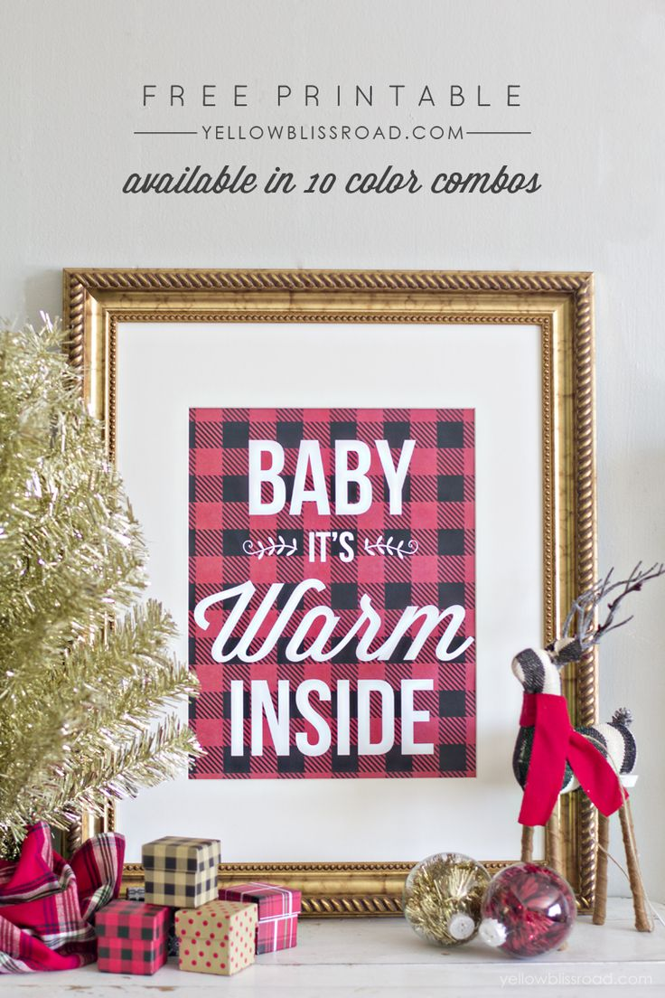 Free Printable - Buffalo Check Background that says Baby It's Warm Inside - available in 10 color combos: