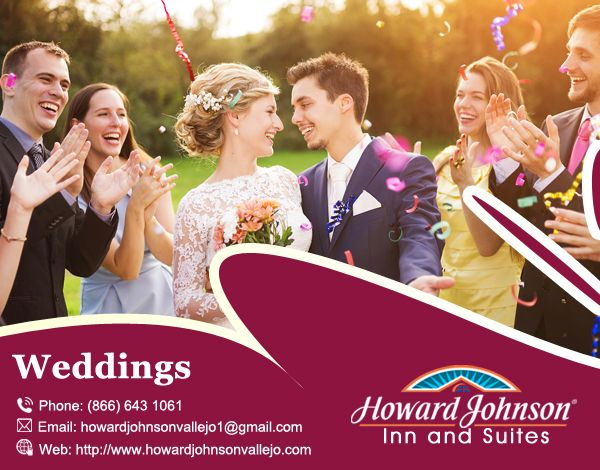Howard Johnson Inn & Suites of Vallejo is the right place for your #Weedings. Visit Us At:- http://bit.ly/2ctBog5