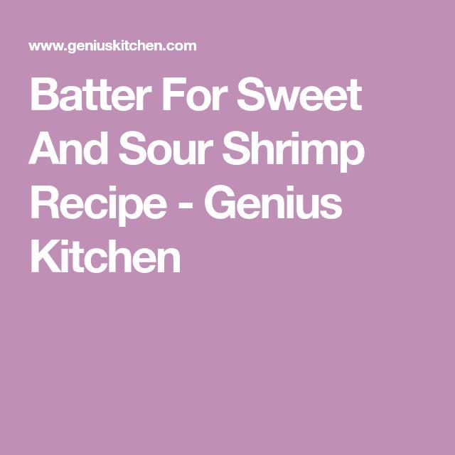 Batter For Sweet And Sour Shrimp Recipe - Genius Kitchen