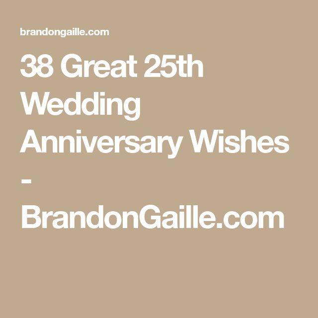 38 Great 25th Wedding Anniversary Wishes - BrandonGaille.com