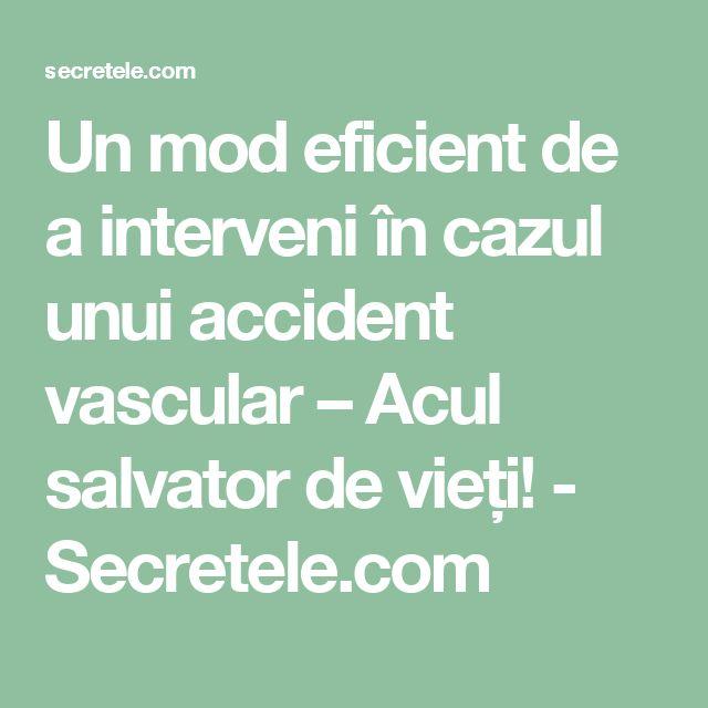 Un mod eficient de a interveni în cazul unui accident vascular – Acul salvator de vieți! - Secretele.com