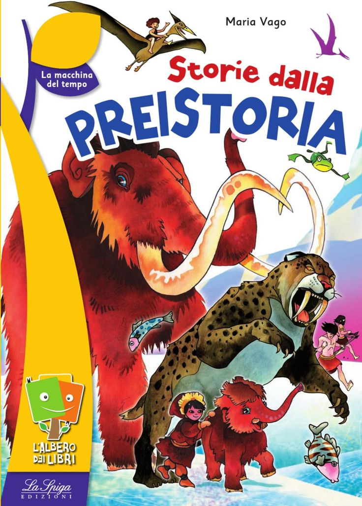 Storie dalla preistoria by ELI Publishing
