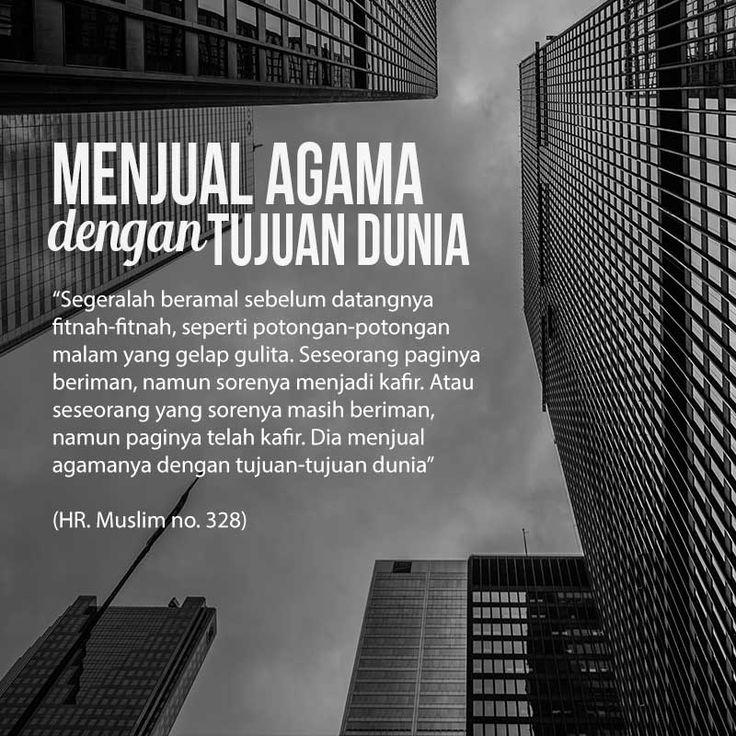Follow @NasihatSahabatCom http://nasihatsahabat.com #nasihatsahabat #mutiarasunnah #motivasiIslami #petuahulama #hadist #hadits #nasihatulama #fatwaulama #akhlak #akhlaq #sunnah  #aqidah #akidah #salafiyah #Muslimah #adabIslami # #ManhajSalaf #Alhaq #dakwahsunnah #Islam #ahlussunnah  #sunnah #tauhid #kajiansunnah #salafy #menjualagamadengantujuandunia #Segeralahberamalsebelumdatangnyafitnahfitnah #sepertipotonganpotonganmalamyanggelapgulita #Seseorangpaginyaberiman #namunsorenyamenjadikafir