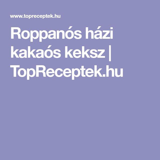 Roppanós házi kakaós keksz | TopReceptek.hu
