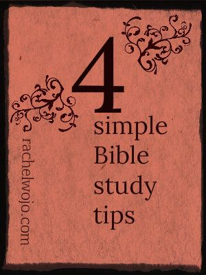 4 Simple Bible Study Tips...has links to various sites for translations, schedules & other ideas to help you along in your Bible study.