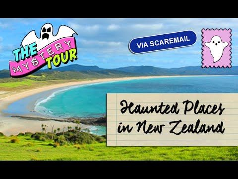 Haunted Places and Urban Legends In New Zealand 👻🇳🇿
