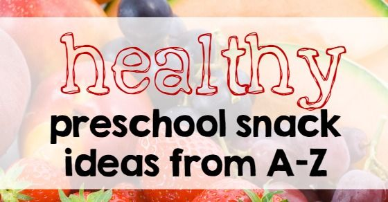 This collection of healthy preschool snack ideas is perfect for home or the classroom!