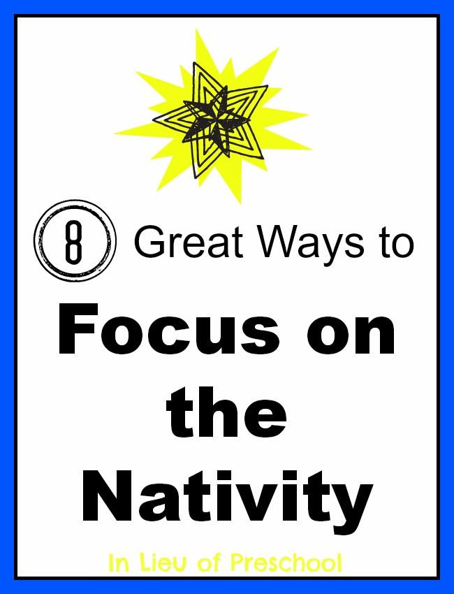 8 Great Ways to Focus on the Nativity