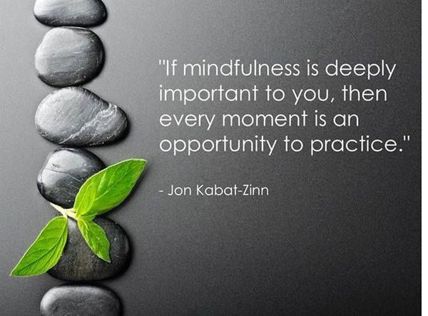 Mindfulness. Jon Kabat-Zinn. Spread by www.compassionateessentials.com and http://stores.ebay.com/fairtrademarketplace/
