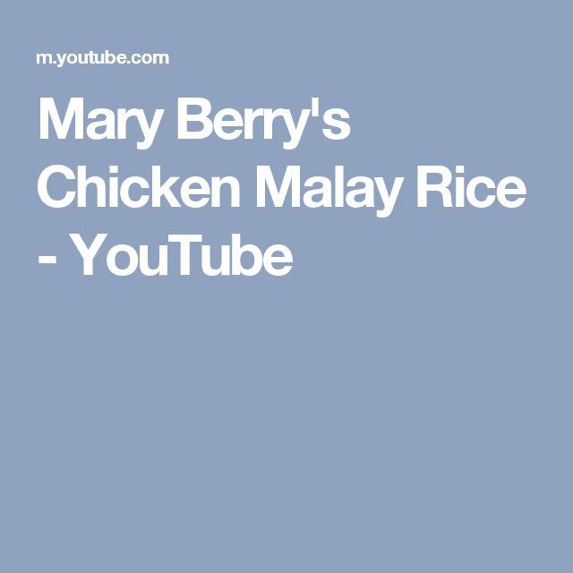 Mary Berry's Chicken Malay Rice - YouTube
