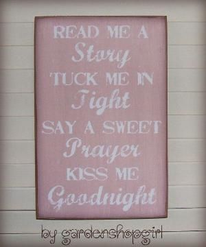 Bedtime Wood Sign Rose Pink Baby Girl Nursery Childrens Room Distressed Shabby Chic Country Inspirational Read Me a Story Tuck Me In Tight by gayle