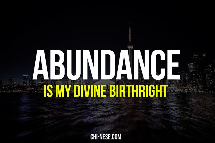 8 Most Powerful Abundance Affirmations (images) @ http://chi-nese.com/8-most-powerful-abundance-affirmations-images/ #positiveaffirmations