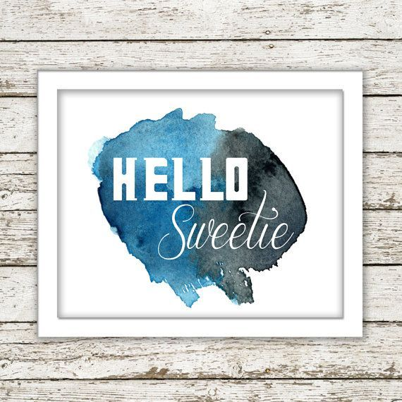 Printable Wall Art Dr Who quote Hello Sweetie Whovian Geek Nerd Download Office Bedroom Love River Song home decor nursery watercolor tardis