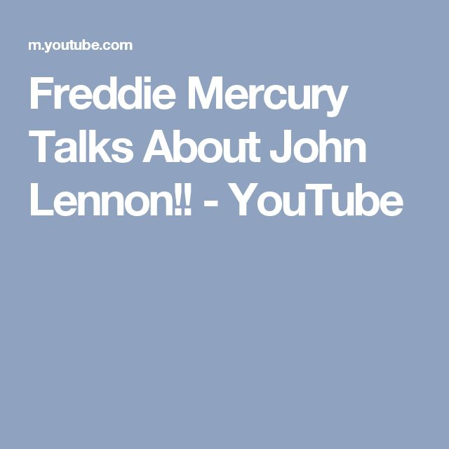 Freddie Mercury Talks About John Lennon!! - YouTube