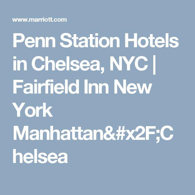 Penn Station Hotels in Chelsea, NYC   Fairfield Inn New York Manhattan/Chelsea