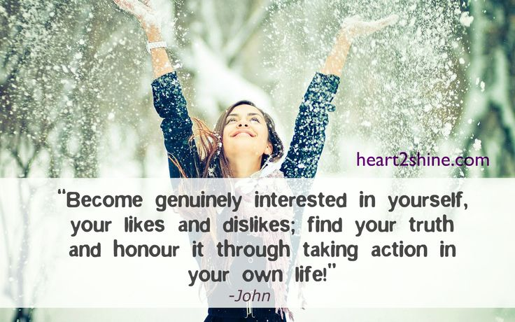 Be interested in yourself! Spiritual Guidance from John, heart2shine.com