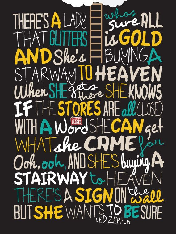 Led Zepplin - Stairway To Heaven / Song Lyric Typography Poster on Etsy, £10.00