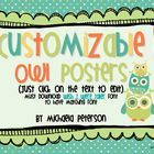 This is a customizable/editable Owl Themed set of Poster pages. You can edit the words on these posters to fit your needs! Make your own posters for Subject...