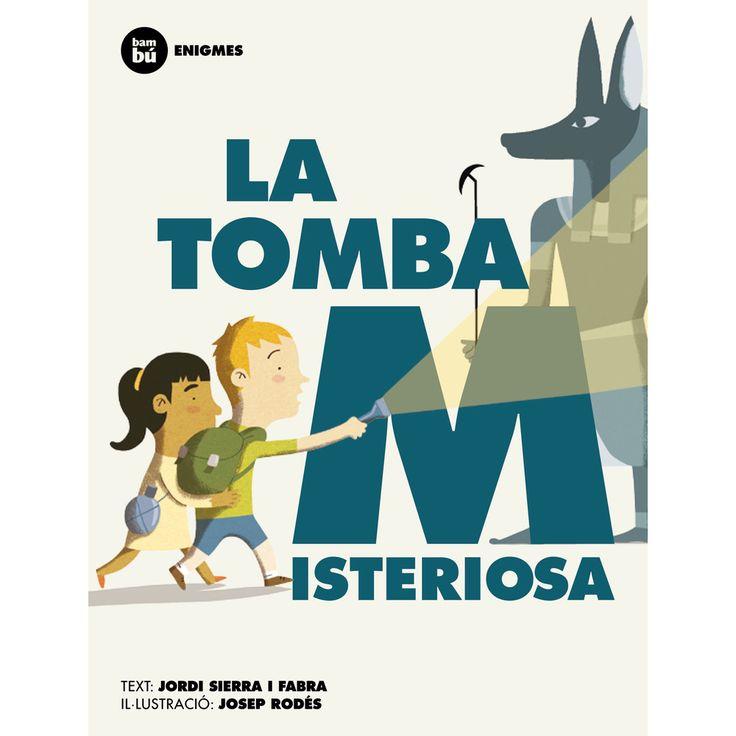 La Tomba misteriosa de Jordi Sierra i Fabra
