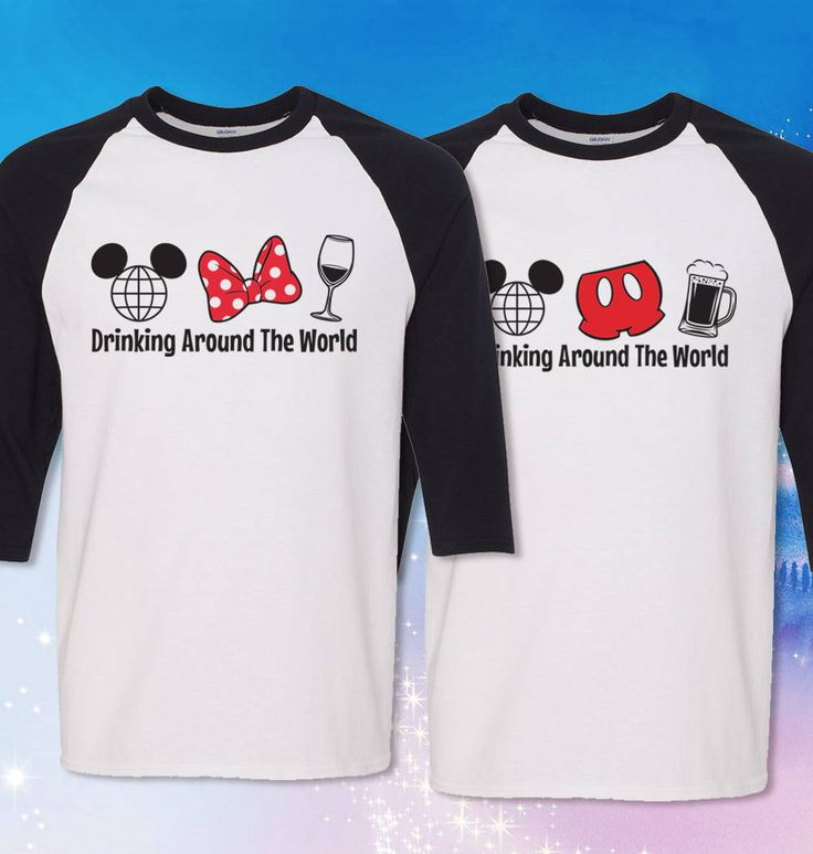 Going to Epcot? Whether for the Food & Wine Festival or just visiting and want to have a little adult fun? Well, go and Drink Around the World! For the Ladies order the Minnie Mouse bow and wine glass, Gentlemen get the Mouse pants and walk the parks in style! Funnest of times at the happiest place in the world!   ----------    3/4 Sleeve T-Shirts  5.5-ounce, 50% cotton/ 50% poly Tearaway Label Contrast color set-in collar and raglan sleeve Single-needle topstitched back neck Do...