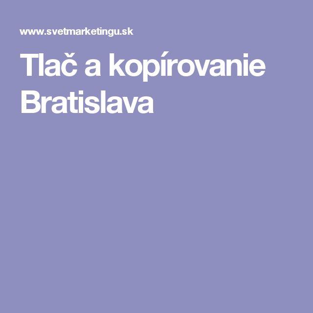 Tlač a kopírovanie Bratislava