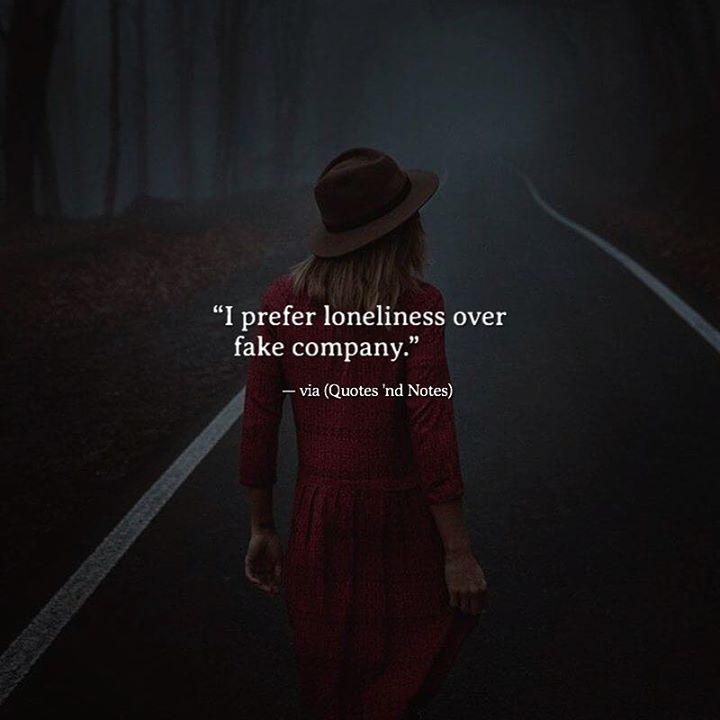 I prefer loneliness over fake company. via (http://ift.tt/2n8eYsl)