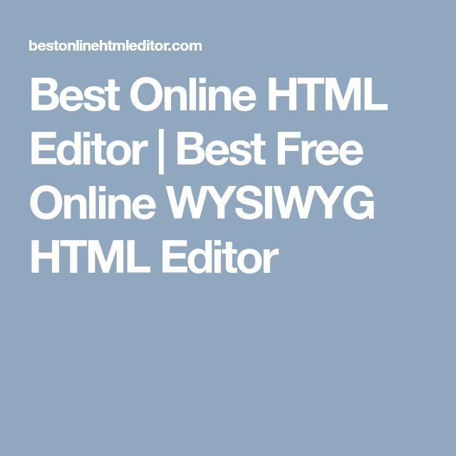Best Online HTML Editor   Best Free Online WYSIWYG HTML Editor