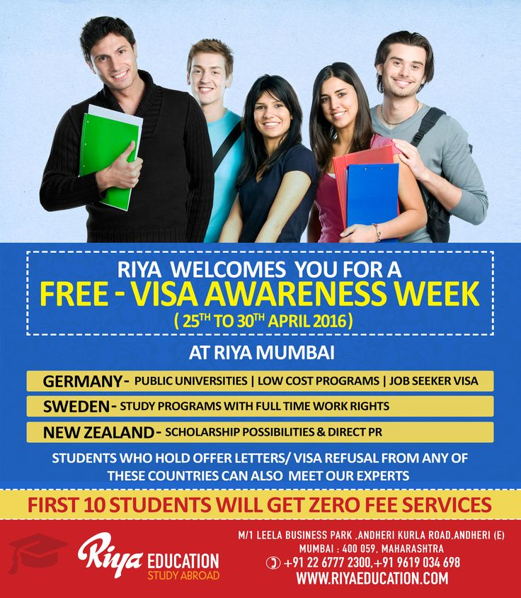 """Riya Education - abroad education consultants welcomes you for a """"Free - Visa Awareness Week"""" at Mumbai for Germany, New Zealand and Sweden. Students who hold offer letters / visa refusal from any of these countries can also meet our experts. First 10 students will get zero fee services. Make use of this opportunity."""