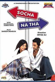 Socha Na Tha Full Movie Dvd. A boy is forced meet a girl for an arranged marriage but even though he refuses the match, they secretly become friends. As things get complicated and both get engaged to different people they realize they've fallen in love with each other.