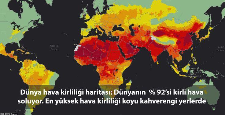 Dünya hava kirliliği haritası: Dünyanın  % 92'si kirli hava soluyor. En yüksek hava kirliliği koyu kahverengi yerlerde