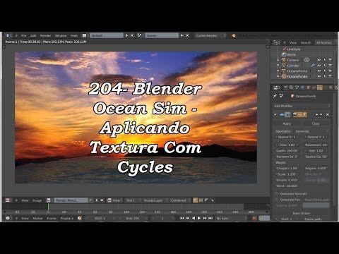 204 -- Blender Ocean Sim. Aplicando Textura Com Cycles.