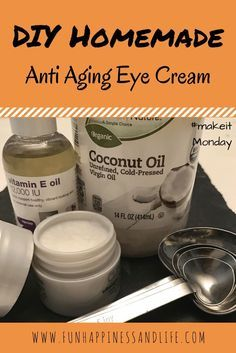 DIY Homemade anti-aging eye cream can help those tire mom eyes with simple ingredients of vitamin E oil and coconut oil.