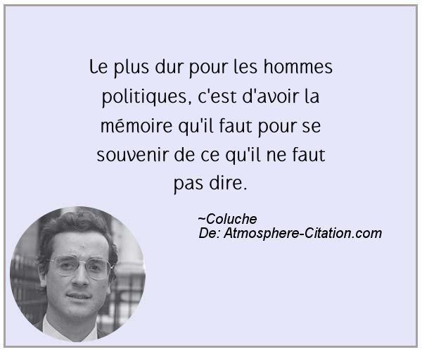 Citation de Coluche - Proverbes Populaires