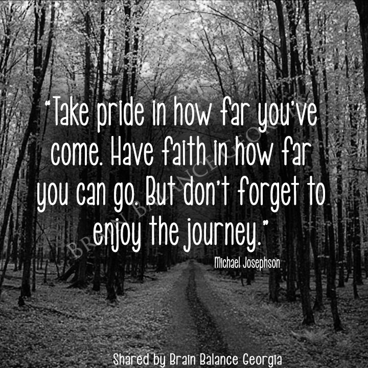 """""""Take #pride in how far you've come. Have #faith in how ..."""
