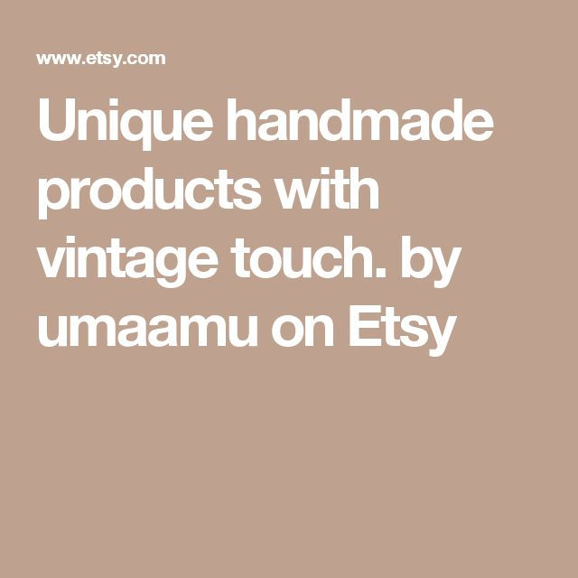 Unique handmade products with vintage touch. by umaamu on Etsy