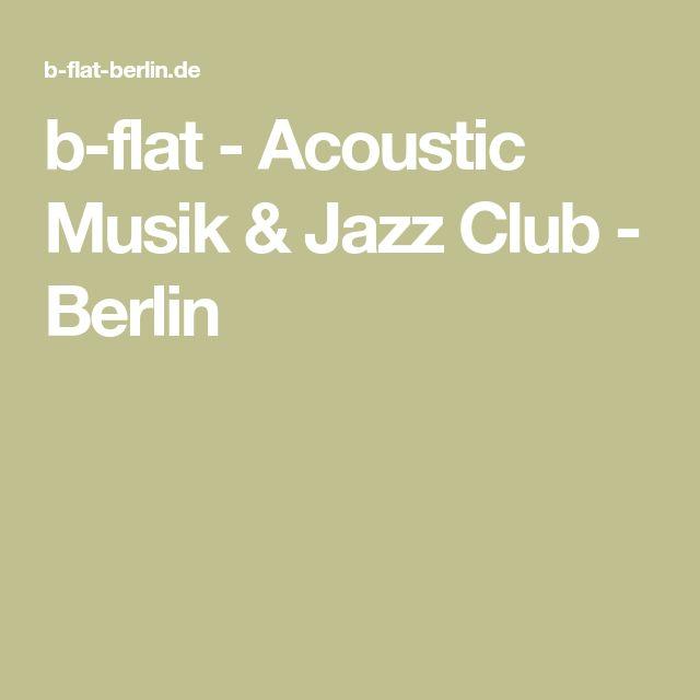 b-flat - Acoustic Musik & Jazz Club - Berlin